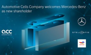 Stellantis and TotalEnergies welcome Mercedes-Benz as a new partner of Automotive Cells Company (ACC)